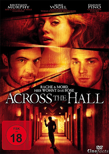 Напротив по коридору / Across the Hall (2009)