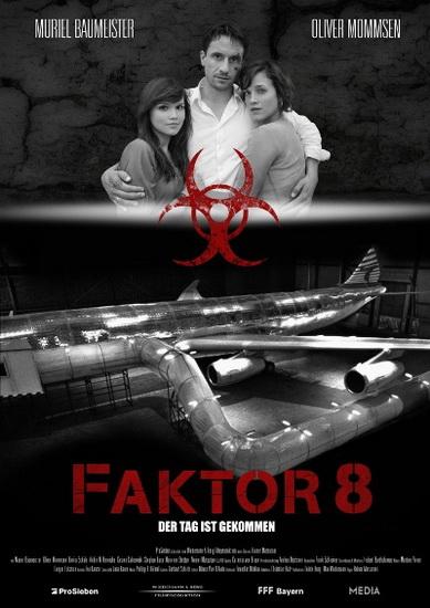 Фактор 8 / Faktor 8 - Der Tag ist gekommen (2009) DVDRip