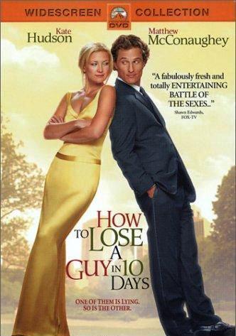 Как отделаться от парня за 10 дней / How to Lose a Guy in 10 Days