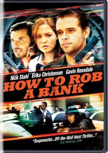 Как ограбить банк / How to Rob a Bank (2007)