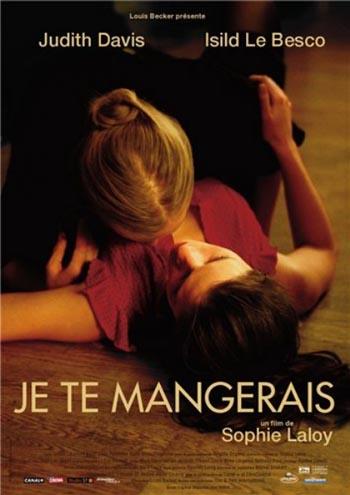 Я тебя съем / Je te mangerais (2009)