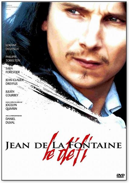 Жан де Лафонтен - вызов судьбе / Jean de La Fontaine - Le defi (2007)