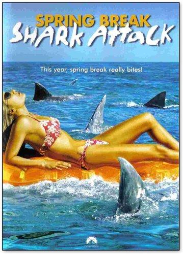 Челюсти 2006: Новая атака  / Spring Break Shark Attack (2006)