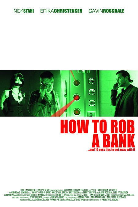 Как ограбить банк / How to Rob a Bank (2007) DVDRip