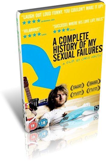 Полная история моих сексуальных поражений / A Complete History of My Sexual Failures